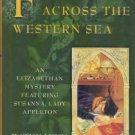 Emerson, Kathy Lynn. Face Down Across The Western Sea