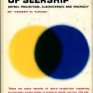 Turvey, Vincent N. The Beginning Of Seership: Astral Projection, Clairvoyance And Prophecy