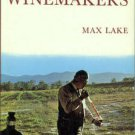 Lake, Max. Hunter Winemakers: Their Canvas and Art