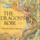 Lattimore, Deborah Nourse. The Dragon's Robe