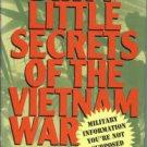 Dunnigan, James F, and Nofi, Albert A. Dirty Little Secrets Of The Vietnam War