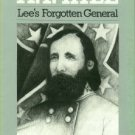 Hassler, William Woods. A.P. Hill: Lee's Forgotten General
