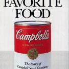 Collins, Douglas. America's Favorite Food: The Story Of Campbell Soup Company