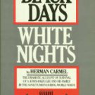 Carmel, Herman. Black Days, White Nights