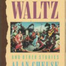 Cheuse, Alan. The Tennessee Waltz And Other Stories