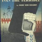 Von Eckardt, Hans. Ivan The Terrible