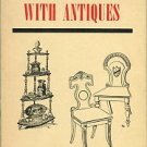 Roe, F. Gordon. Home Furnishing With Antiques