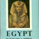 Murray, M. The Splendour That Was Egypt: A General Survey of Egyptian Culture and Civilisation