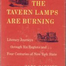 Carmer, Carl, compiler. The Tavern Lamps Are Burning: Literary Journeys...