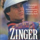 Azinger, Paul. Zinger: A Champion's Story of Determination, Courage, and Charging Back