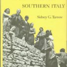 Tarrow, Sidney G. Peasant Communism In Southern Italy
