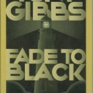 Gibbs, Tony. Fade To Black