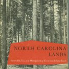 Pomeroy, Kenneth. North Carolina Lands Ownership, Use, and Management of Forest and Related Lands