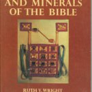 Wright, Ruth V, and Chadbourne, Robert L. Gems And Minerals Of The Bible