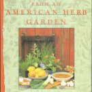 Oster, Maggie. Recipes From An American Herb Garden