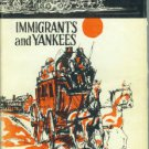 Wolkovich-Valkavicius. Immigrants And Yankees In Nashoba Valley, Massachusetts...