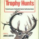 Cartier, John O., ed. 20 Great Trophy Hunts: Personal Accounts of Hunting...