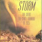 Akin, Wallace. The Forgotten Storm: The Great Tri-State Tornado of 1925