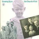Reardon, Robert H. This Is The Way It Was: Growing Up In The Church Of God