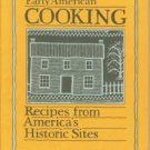 Beilenson, Evelyn L, comp. Early American Cooking: Recipes from America's Historic Sites