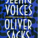 Sacks, Oliver. Seeing Voices: A Journey Into the World of the Deaf
