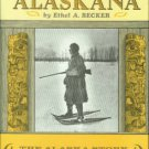 Becker, Ethel A. A Treasury Of Alaskana