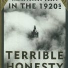 Douglas, Ann. Terrible Honesty: Mongrel Manhattan In The 1920s