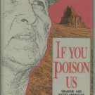 Eichstaedt, Peter H. If You Poison Us: Uranium and Native Americans