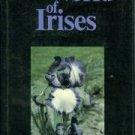 Warburton, Bee, ed. The World Of Irises