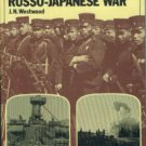 Westwood, J. N. The Illustrated History Of The Russo-Japanese War