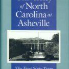 Highsmith, William Edward. The University Of North Carolina At Asheville: The First Sixty Years