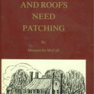 McCall, Marguerite. And Roofs Need Patching