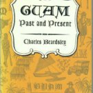 Beardsley, Charles. Guam, Past And Present