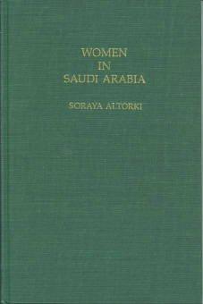 Altorki, Soraya. Women In Saudi Arabia: Ideology and Behavior Among the Elite