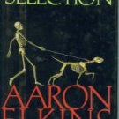 Elkins, Aaron. Unnatural Selection