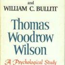 Freud, Sigmund, and Bullitt, William C. Thomas Woodrow Wilson, Twenty-eighth President...