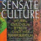 Brown, Harold O. J. The Sensate Culture: Western Civilization between Chaos and Transformation