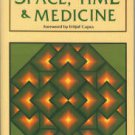 Dossey, Larry. Space, Time & Medicine