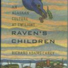 Carey, Richard Adams. Raven's Children