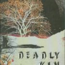 Eslick, Tom. Deadly Kin: A White Mountains Mystery