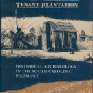 Orser, Charles E. The Material Basis Of The Postbellum Tenant Plantation...