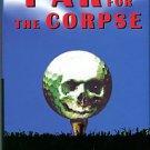 Sprissler, Kathleen Kelly. Par For The Corpse