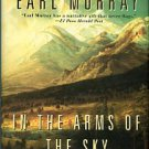 Murray, Earl. In The Arms Of The Sky