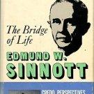 Sinnott, Edmund W. The Bridge Of Life: From Matter To Spirit