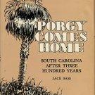 Bass, Jack. Porgy Comes Home: South Carolina After Three Hundred Years