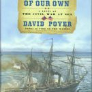 Poyner, David. A Country of Our Own: A Novel of the Civil War At Sea