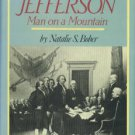 Bober, Natalie S. Thomas Jefferson: Man on a Mountain