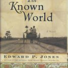 Jones, Edward P. The Known World