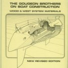 Gougeon Brothers. The Gougeon Brothers On Boat Construction...