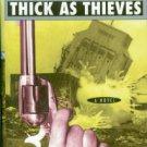 Quinn, Patrick. Thick As Thieves